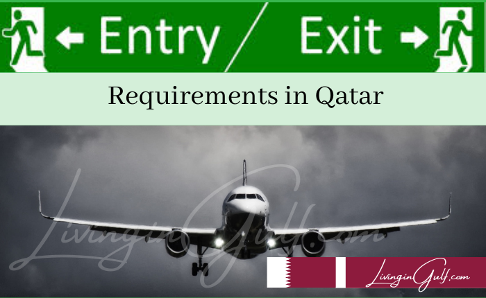 Entry Exit Requirements in Qatar-LivinginGulf.com